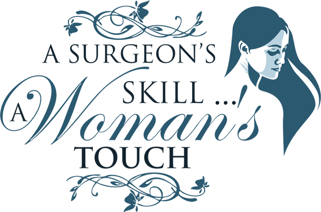 A Surgeon's Skill, A Woman's Touch